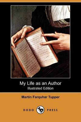 My Life as an Author (Illustrated Edition) (Dodo Press)