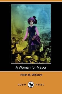 A Woman for Mayor (Dodo Press)