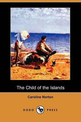 The Child of the Islands (Dodo Press)