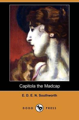 Capitola the Madcap (Dodo Press)