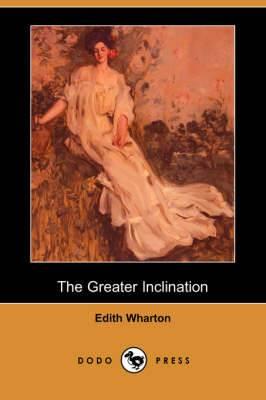 The Greater Inclination (Dodo Press)
