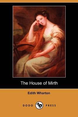 The House of Mirth (Dodo Press)