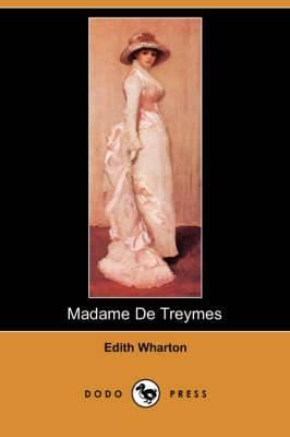 Madame de Treymes (Dodo Press)