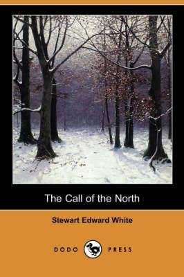The Call of the North (Dodo Press)