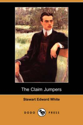 The Claim Jumpers (Dodo Press)