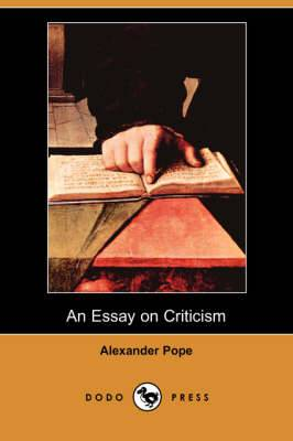 An Essay on Criticism (Dodo Press)