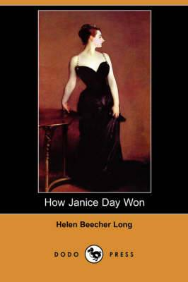 How Janice Day Won (Dodo Press)