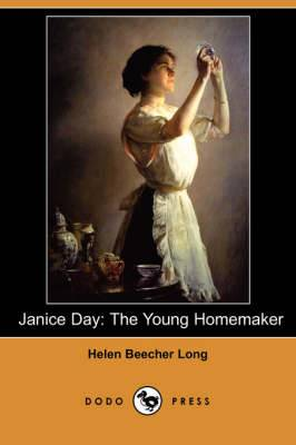 Janice Day: The Young Homemaker (Dodo Press)