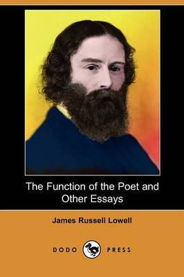 The Function of the Poet and Other Essays (Dodo Press)