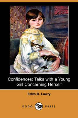 Confidences: Talks with a Young Girl Concerning Herself