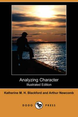 Analyzing Character (Illustrated Edition) (Dodo Press)