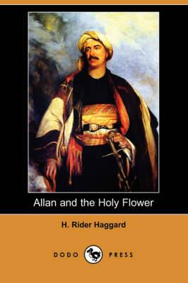 Allan and the Holy Flower (Dodo Press)