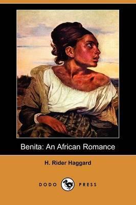 Benita: An African Romance (Dodo Press)