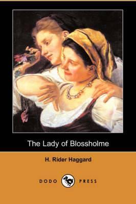 The Lady of Blossholme (Dodo Press)