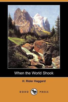 When the World Shook (Dodo Press)