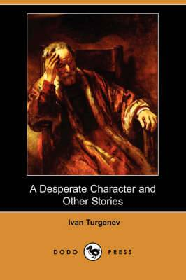 A Desperate Character and Other Stories (Dodo Press)