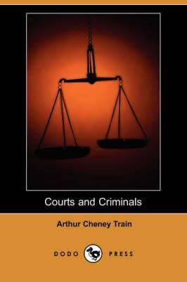 Courts and Criminals (Dodo Press)
