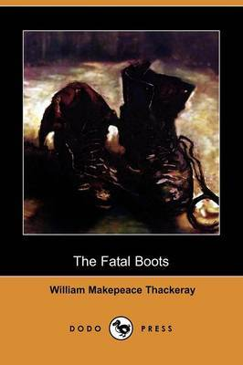 The Fatal Boots (Dodo Press)