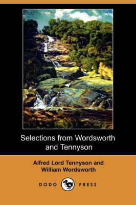 Selections from Wordsworth and Tennyson (Dodo Press)