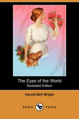 The Eyes of the World (Illustrated Edition) (Dodo Press)