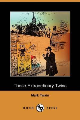 Those Extraordinary Twins (Dodo Press)