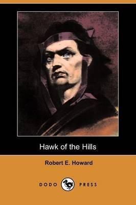 Hawk of the Hills (Dodo Press)