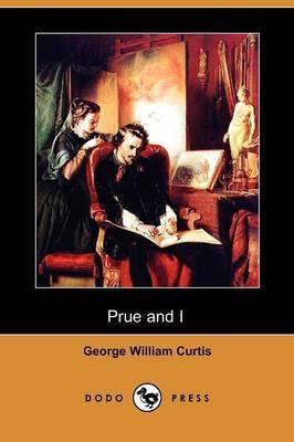 Prue and I (Dodo Press)
