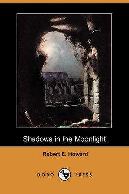Shadows in the Moonlight (Dodo Press)