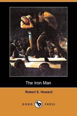 The Iron Man (Dodo Press)