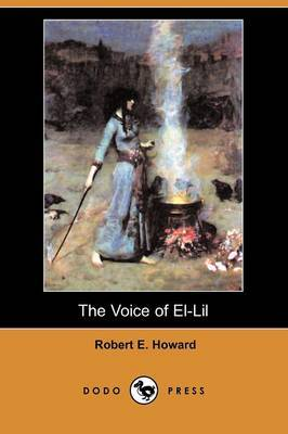 The Voice of El-Lil (Dodo Press)