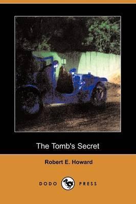 The Tomb's Secret (Dodo Press)