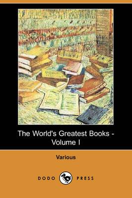 The World's Greatest Books - Volume I: Fiction (Dodo Press)