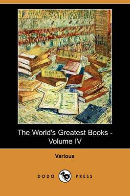The World's Greatest Books - Volume IV: Fiction (Dodo Press)