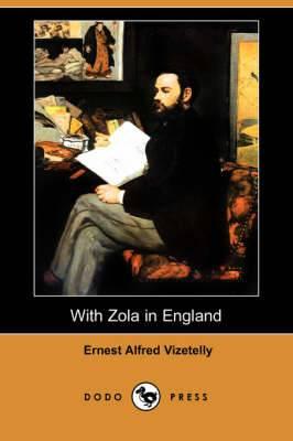 With Zola in England (Dodo Press)