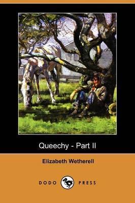Queechy - Part II (Dodo Press)