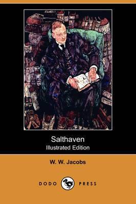 Salthaven (Illustrated Edition) (Dodo Press)