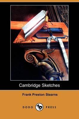 Cambridge Sketches (Dodo Press)