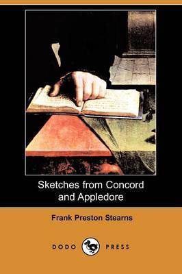 Sketches from Concord and Appledore (Dodo Press)