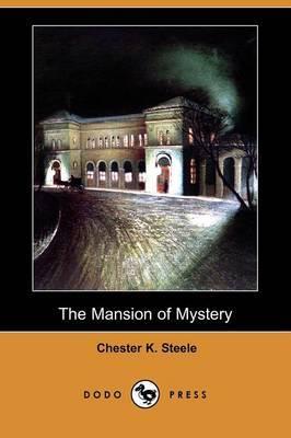 The Mansion of Mystery (Dodo Press)