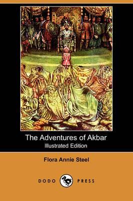 The Adventures of Akbar (Illustrated Edition) (Dodo Press)