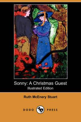 Sonny: A Christmas Guest (Illustrated Edition) (Dodo Press)