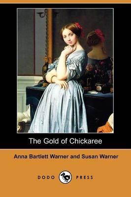 The Gold of Chickaree (Dodo Press)