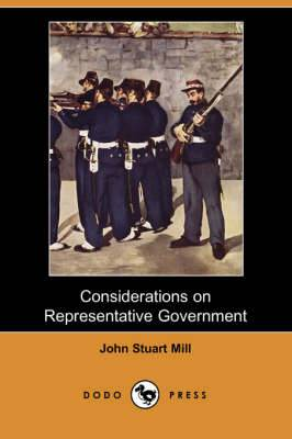 Considerations on Representative Government (Dodo Press)