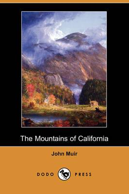 The Mountains of California (Dodo Press)