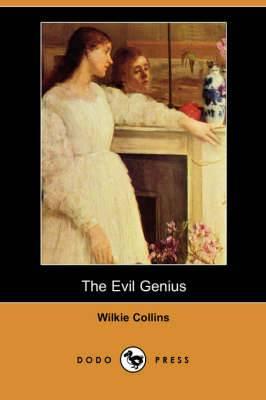 The Evil Genius (Dodo Press)