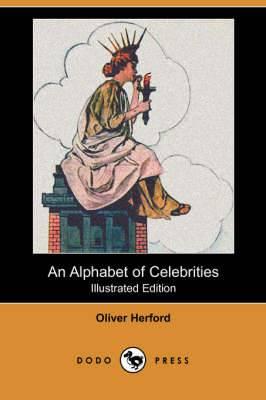 An Alphabet of Celebrities (Dodo Press)