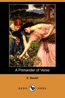 A Pomander of Verse (Dodo Press)