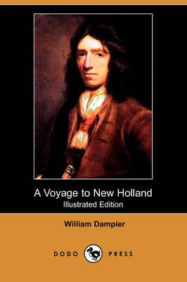 A Voyage to New Holland (Illustrated Edition) (Dodo Press)