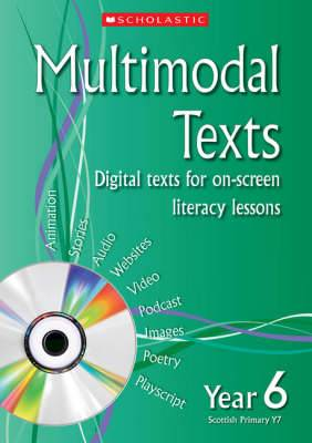 Multimodal Texts Year 6: Digital Texts for on-Screen Literacy Lessons