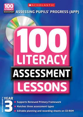 100 Literacy Assessment Lessons: Year 3